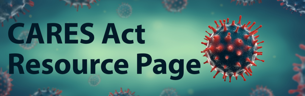 Banner Image - CARES Act Resource Page